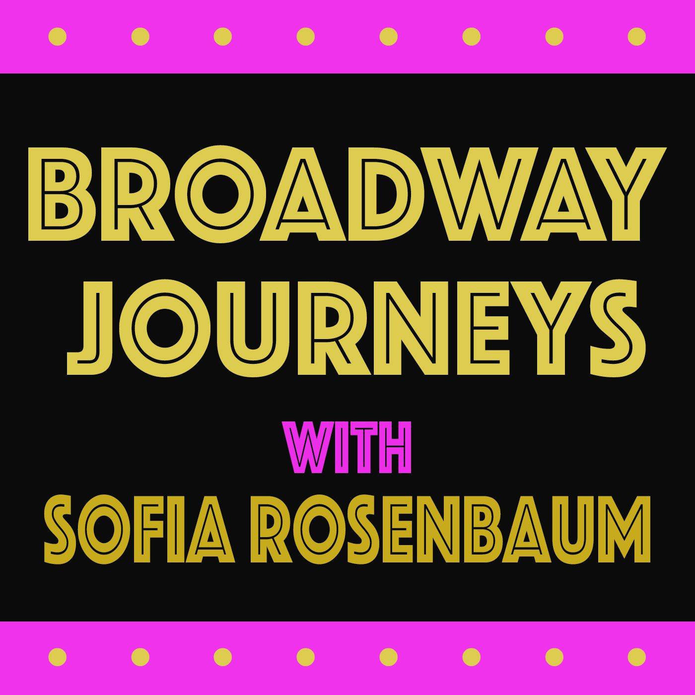 Broadway Journeys